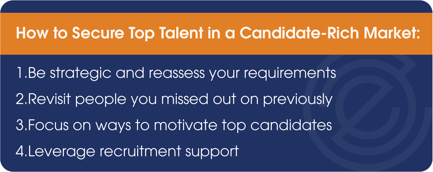 How to Secure Top Talent in a Candidate-Rich Market