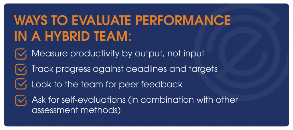 Ways to evaluate performance in a hybrid team: