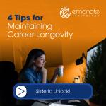 4 Tips for Maintaining Career Longevity