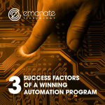 3 Success Factors of A Winning Automation Program