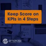 Keep Score on KPIs in 4 Steps