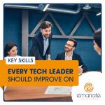 Key Skills Every Tech Leader Should Improve On