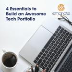 4 Essentials to Build an Awesome Tech Portfolio